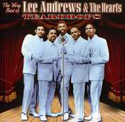The Very Best Of Lee Andrews and The Hearts