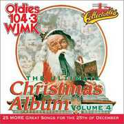 Ultimate Christmas Album Vol.4: WJMK Oldies 104.3