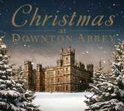 Christmas at Downton Abbey /  Various