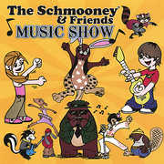 Schmooney & Friends Music Show
