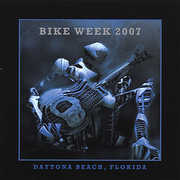 Bike Week 2007-Daytona Beach Florida /  Various