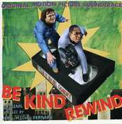 Be Kind Rewind (Original Soundtrack)