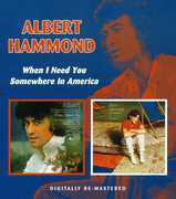 When I Need You/ Somewhere In America [Remastered] [Import]