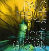 Piano Tribute to Josh Groban /  Various