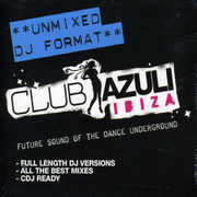 Club Azuli Ibiza 2007 [Unmixed] [Import]