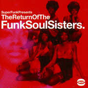Return of the Funk Soul Sisters /  Various [Import]