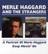 Portrait of Merle Haggard /  Keep Movin on [Import]