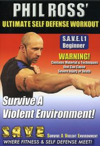 Ultimate Self Defense Workout: Survive a Violent