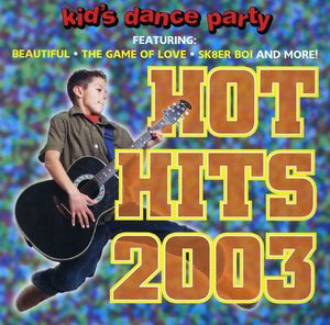 Kid's Dance Express: Hot Hits 2003