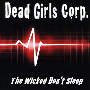 Wicked Don't Sleep