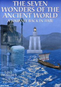 Lost Treasures: The Seven Wonders Of The Ancient World [Documentary]