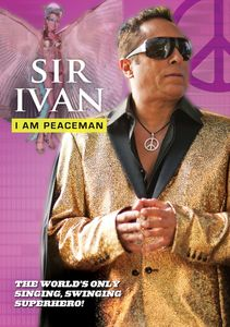 Sir Ivan: I Am Peaceman