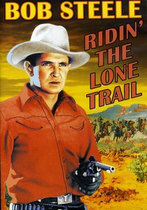 Ridin' The Lone Trail