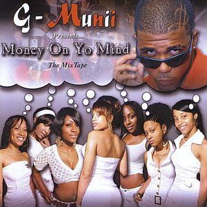 Money on Yo Mind: Mixtape Album