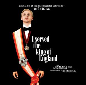 I Served The King Of England - Original Soundtracks