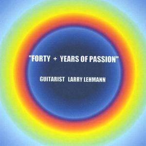 Forty Years of Lar's Guitar Passion
