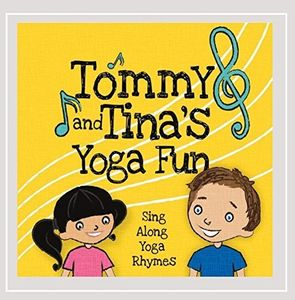 Tommy and Tina's Yoga Fun: Sing Along Yoga Rhymes