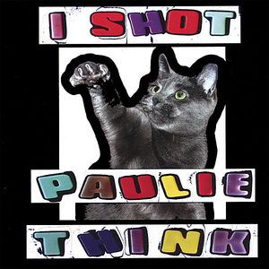 I Shot Paulie Think