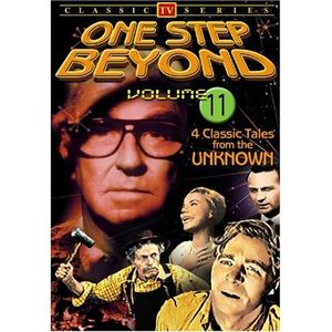 One Step Beyond, Vol. 11: TV Classics [Black and White]
