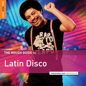 Rough Guide to Latin Disco