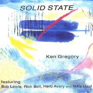 Gregory, Ken : Solid State