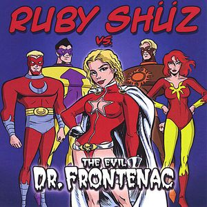 Ruby Shuz Vs. The Evil Dr. Frontenac
