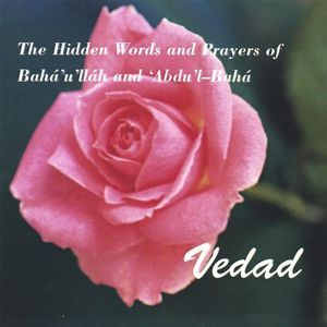 Hidden Words & Prayers of Baha'u'llah & Abdul-Baha