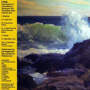 Impressions of Grandfather's Seascape Oils Orchestral Suite Vol. One
