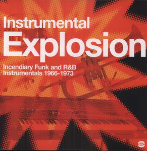 Instrumental Explosion Funk R&B 1966-73 /  Various [Import]