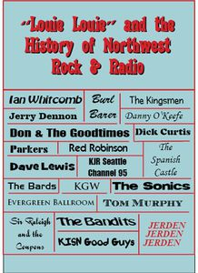 Louie Louie: History Of Northwest Rock and Radio