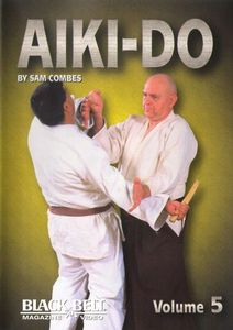 Blackbelt Magazine: Aiki Do 5