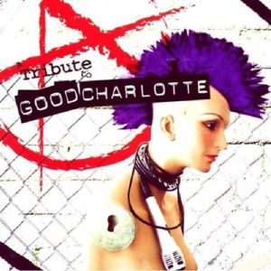 Tribute to Good Charlotte /  Various