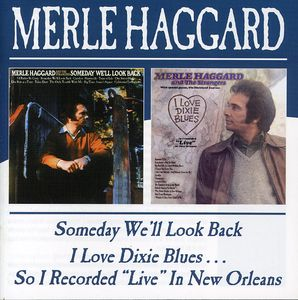 Someday We'll Look Back/ I Love Dixie Blues [Import]
