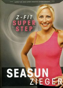 Seasun Zieger's Z: Fit Super Step Aerobics