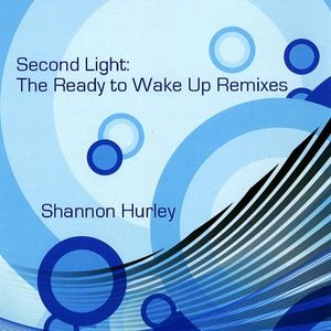 Second Light: Ready to Wake Up Remixes