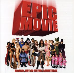 Epic Movie (Original Soundtrack)