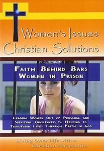 Faith Behind Bars-Women in Prison