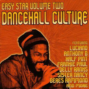 Easy Star 2: Dancehall Culture /  Various
