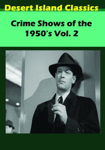 Crime Shows Of The 1950's, Vol. 2