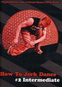 How to Jerk Dance 2