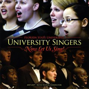University Singers Now Let Us Sing!