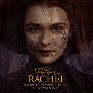 My Cousin Rachel (Original Soundtrack)