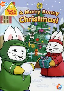 Max and Ruby: A Merry Bunny Christmas [Full Frame]