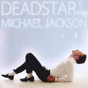 Deadstar Sings Michael Jackson-Jacko's Tail