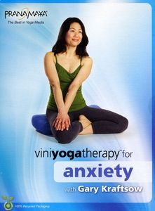 Viniyoga Therapy for Anxiety for Beginners to