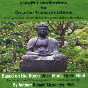 Mindful Meditations for Creative Transformations
