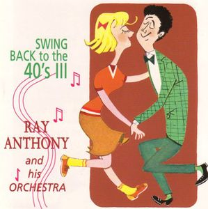 Swing Back To The 40's: All That Jazz, Vol.3