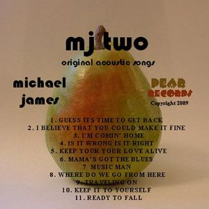 MJ Two Acoustic Original Songs