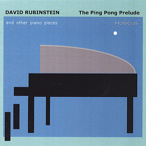 Ping Pong Prelude and Other Piano Pieces