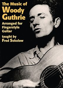Music of Woody Guthrie for Fingerstyle Guitar [Import]